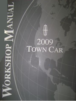 2009 Lincoln Town Car Factory Service Manual