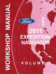 2011 Ford Expedition / Navigator Factory Workshop Manual - 2 Volume Set