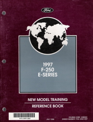 1997 Ford F-250 & E-Series New Model Training Reference Book