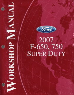 2007 Ford F-650 & F-750 Super Duty Factory Service Manual