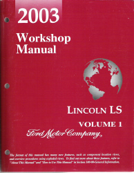 2003 Lincoln LS Factory Service Manual - 2 Volume Set