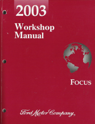 2003 Ford Focus Factory Workshop Manual
