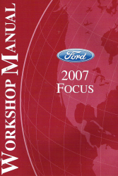 2007 Ford Focus Factory Service Manual