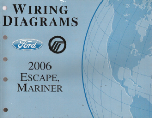 2006 Ford Escape & Mercury Mariner Wiring Diagrams
