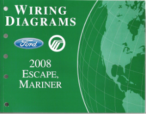 2008 Ford Escape & Mercury Mariner - Wiring Diagrams