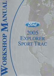2005 Ford Explorer Sport Trac Factory Workshop Manual