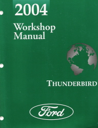 2004 Ford Thunderbird Factory Workshop Manual