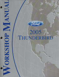 2005 Ford Thunderbird Factory Workshop Manual