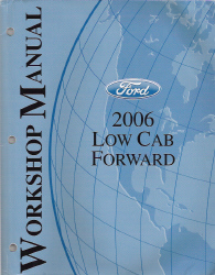 2006 Ford Low Cab Forward Factory Service Manual