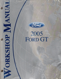 2005 Ford GT Factory Service Manual