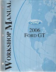 2006 Factory Ford GT Workshop Manual