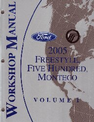 2005 Ford Freestyle, Five Hundred, Mercury Montego Factory Service Manual