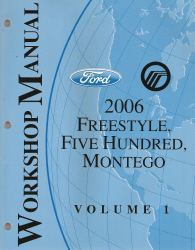 2006 Ford FreeStyle / Ford Five Hundred / Mercury Montego Factory Service Manual - 2 Volume Set