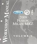 2009 Ford Fusion, Mercury Milan & Lincoln MKZ Factory Workshop Manual - 2 Vol. Set