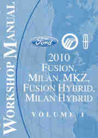 2010 Ford Fusion, Mercury Milan and Lincoln MKZ Factory Service Manual