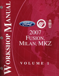2007 Ford Fusion, Mercury Milan & Lincoln MKZ Factory Service Manual - 2 Volume Set