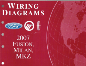 2007 Ford Fusion, Mercury Milan & Lincoln MKZ - Wiring Diagrams