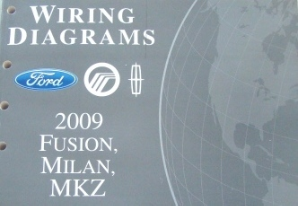 2009 Ford Fusion, Mercury Milan & Lincoln MKZ Factory Wiring Diagrams