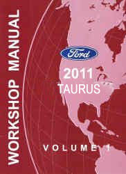2011 Ford Taurus Factory Workshop Manual