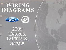 2009 Ford Taurus, Taurus X & Mercury Sable Factory Wiring Diagrams Manual
