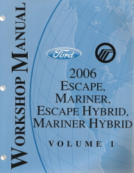 2006 Ford Escape, Mercury Mariner, Escape Hybrid, Mariner Hybrid Factory Workshop Manual - 2 Volume Set