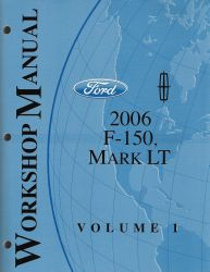 2006 Ford F150 & Lincoln Mark LT Factory Workshop Manual - 2 Volume Set