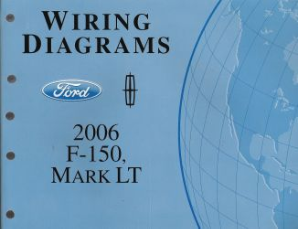 2006 Ford F150 & Lincoln Mark LT - Wiring Diagrams