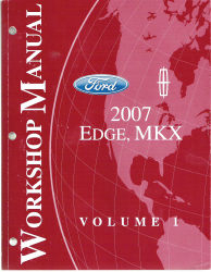 2007 Ford Edge & Lincoln MKX Factory Workshop Manual - 2 Volume Set
