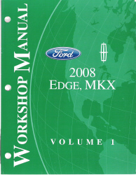 2008 Ford Edge, Lincoln MKX Factory Workshop Manual - 2 Volume Set