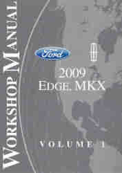 2009 Ford Edge and Lincoln MKX Factory Service Manual - 2 Volume Set