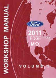 2011 Ford Edge & Lincoln MKX Factory Workshop Manual