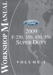 2009 Ford F-250, 350, 450 & 550 Factory Workshop Manual - 2 Volume Set