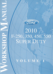 2010 Ford F250, F350, F450 & F550 Factory Workshop Manual - 2 Volume Set