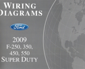 2009 Ford F-250, 350, 450 & 550 Truck Factory Wiring Diagrams