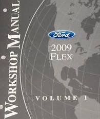 2009 Ford Flex Factory Service Manual, - 2 Volume Set