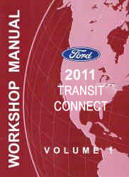 2011 Ford Transit Connect Factory Workshop Manual