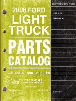 2008 Ford Econoline Van & Navigator Parts Catalog Vol. 2