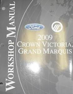 2009 Ford Crown Victoria & Mercury Grand Marquis Factory Service Manual
