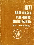 1971 Buick -All Series, New Product Chassis Service Manual