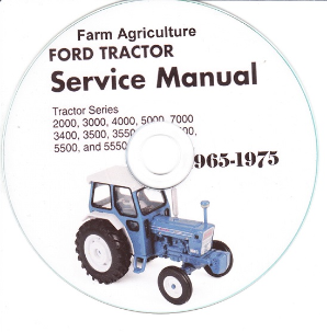 Ford 2000, 3000, 4000, 5000, 7000, 3400, 3500, 3550, 4400, 4500, 5500, 5550 Tractor Service & Parts Manual CD