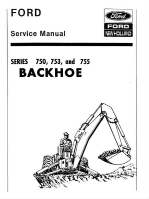 Ford 750, 753, 755 Backhoe Service Manual