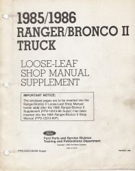 1985 - 1986 Ford Ranger & Bronco II Truck Shop Manual Supplement