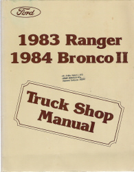 1983 Ford Ranger and 1984 Ford Bronco II Factory Service Manual