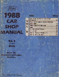 1988 Ford Car (Lincoln Mark VII, Thunderbird, Cougar and Mustang) Factory Body Shop Manual