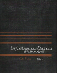 1991 Ford Car/Truck Engine and Emissions Diagnosis Factory Service Manual