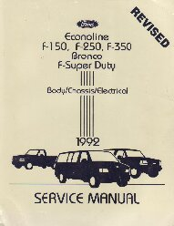 1992 Ford  Bronco, F150, F250, F350, F-Super Duty & Econoline Shop Manual - 2 Volume Set