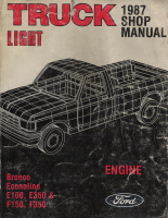 1987 Ford Bronco, Econoline E100 thru E350 & F150 thru F350  Light Truck Shop Manual - Engine