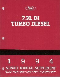 1994 Ford Truck 7.3L V-8 DI (Direct Injection) Turbo Diesel Service Manual Supplement