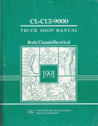 1991 Ford CL-CLT-9000 Truck Factory Shop Manual