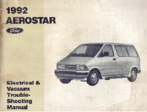 1992 Ford Aerostar - Electrical and Vacuum Troubleshooting Manual